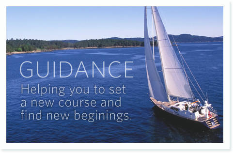 Guidance, Helping you to set a new course and find new beginings.